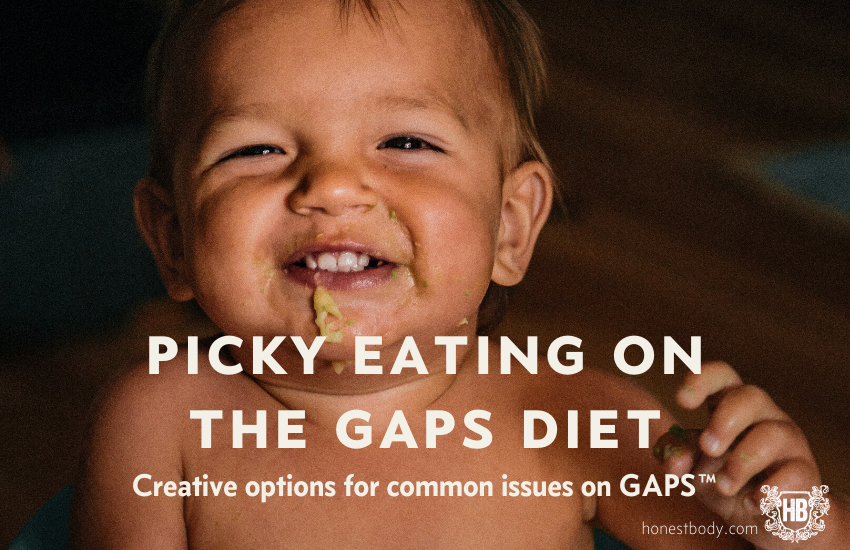 Picky eating on the GAPS Diet