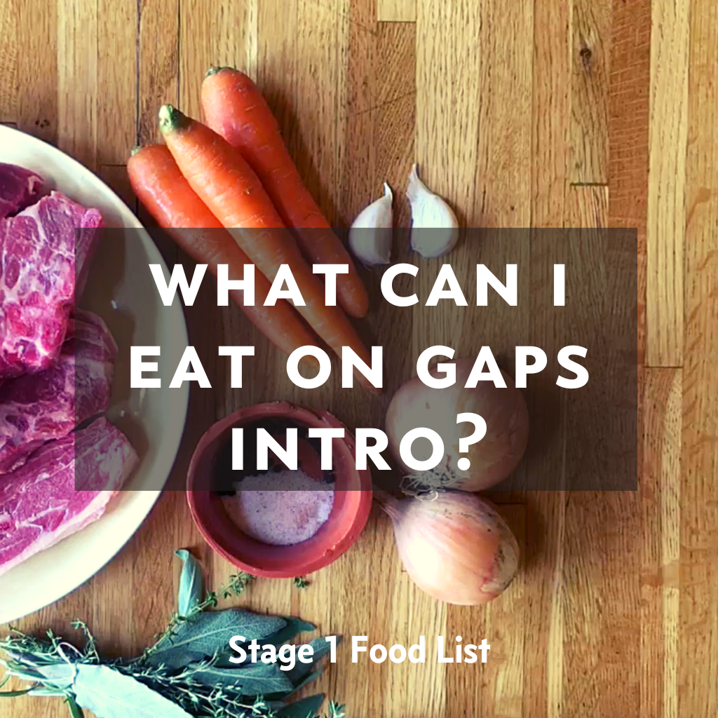 GAPS Stage 1 Foods